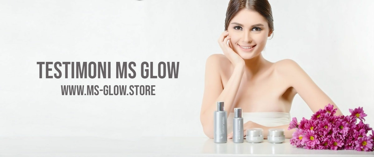 Review Ms Glow Whitening Series (Ulasan 4 Produk)