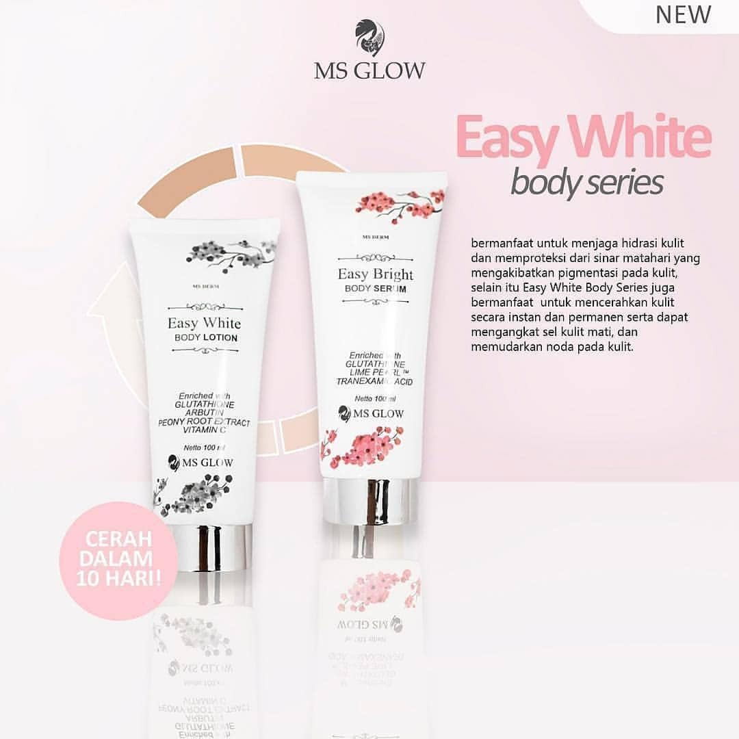 Easy White Body Series MS Glow, Bikin Kulit Tubuh Putih Alami