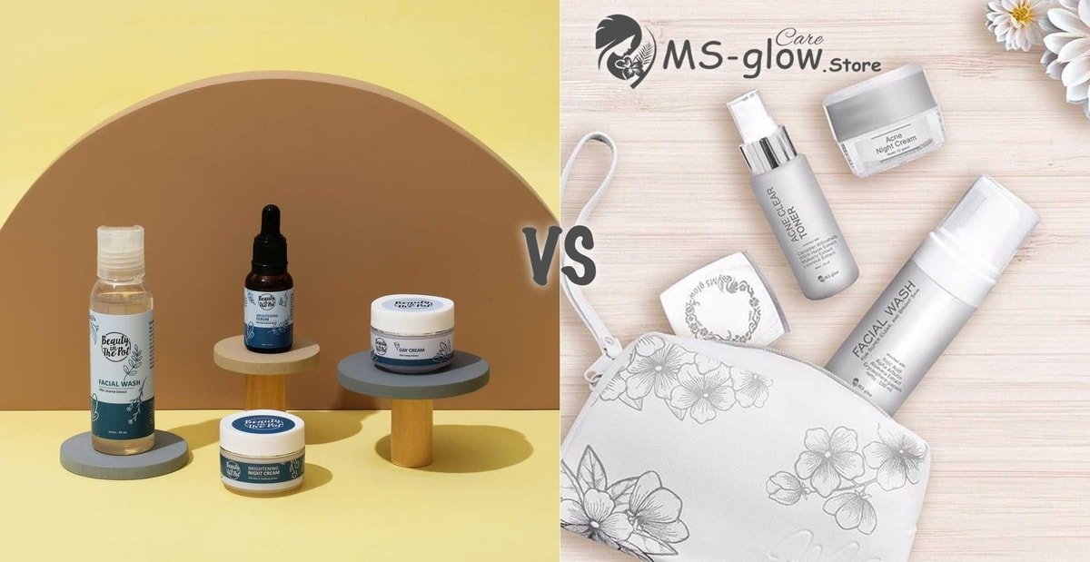 Beauty in the Pot VS MS Glow: Paket Skincare Glowing
