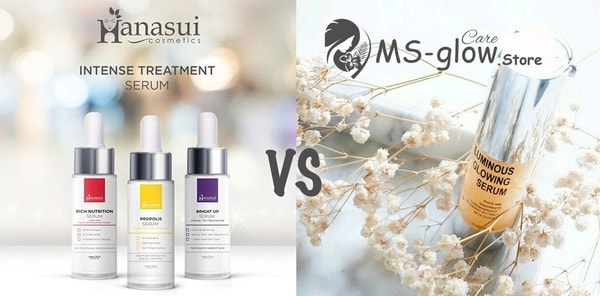 Review Serum Hanasui Intense Treatment VS Serum MS Glow Luminous